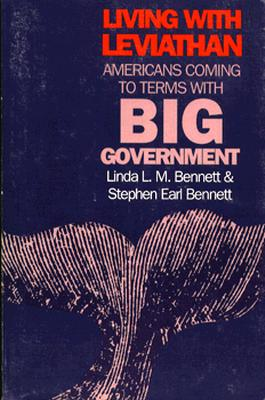 Living with Leviathan - Bennett, Linda L M, and Bennett, Stephen Earl
