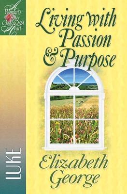 Living with Passion & Purpose - George, Elizabeth