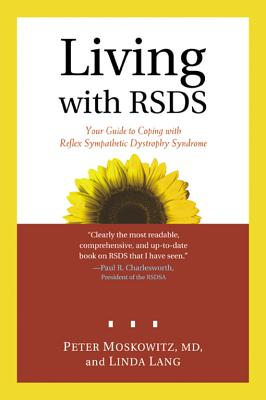 Living with Rsds - Moskowitz, Peter, MD, and Lang, Linda