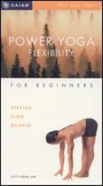 Living Yoga: Power Yoga for Beginners - Flexibility