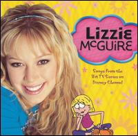 Lizzy McGuire [Original Television Soundtrack] - TV Original Soundtrack