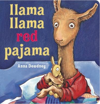 Llama Llama Red Pajama - Dewdney, Anna