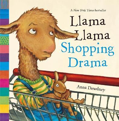 Llama Llama Shopping Drama - Dewdney, Anna