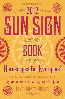 Llewellyn's Sun Sign Book - Riske, Kris Brandt