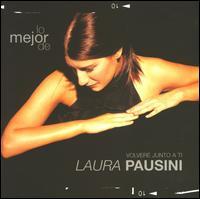 Lo  Mejor de Laura Pausini: Volveré Junto a Ti - Laura Pausini