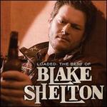 Loaded: The Best of Blake Shelton [LP]