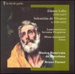Lobo: Lamentationes Ieremiæ Prophetæ; Vivanco: Missa Assumpsit Iesus