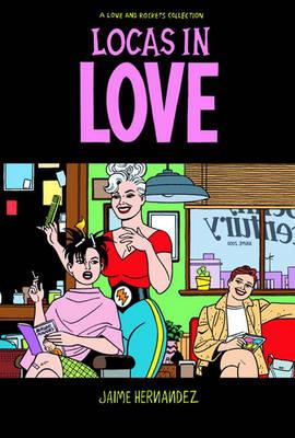 Locas in Love - Hernandez, Jaime