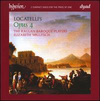 Locatelli: Introduttioni Teatrali & Concerti, Op. 4 - Elizabeth Wallfisch (violin); Raglan Baroque Players; Elizabeth Wallfisch (conductor)