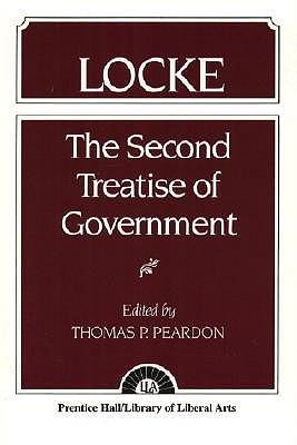 Locke: The Second Treatise of Government  Locke - Peardon, Thomas