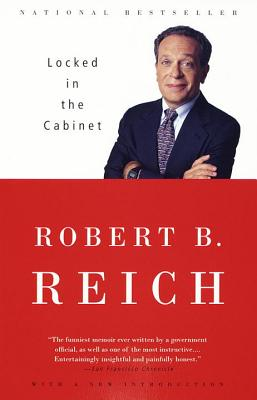 Locked in the Cabinet - Reich, Robert B