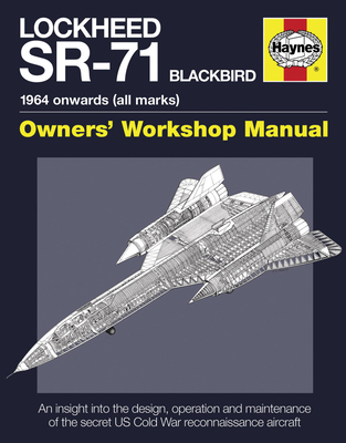 Lockheed Sr-71 Blackbird: 1964 Onwards (All Marks) - Davies, Steve, and Crickmore, Paul F