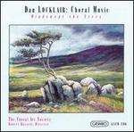 Locklair: Choral Music