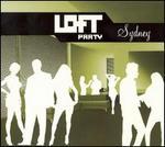 Loft Party: Sydney