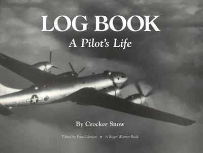 Log Book: Pilot's Life (P) - Snow, Crocker