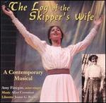 Log of the Skipper's Wife [Original Cast Recording]