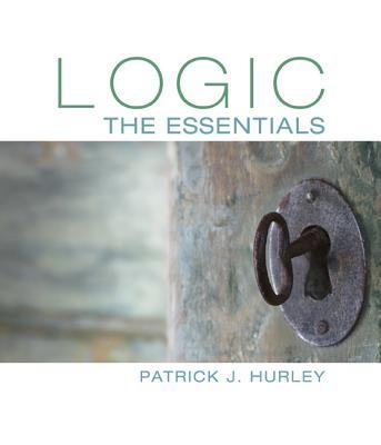 Logic: The Essentials - Hurley, Patrick