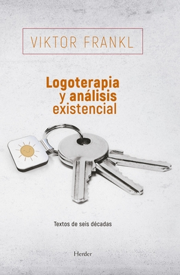 Logoterapia y Analisis Existencial - Frankl, Viktor Emil