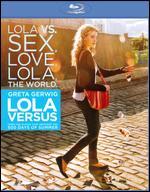 Lola Versus [Blu-ray] - Daryl Wein