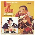 Lombardo Goes Latin!/Bells Are Ringing
