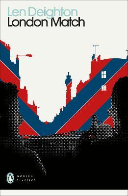 London Match - Deighton, Len