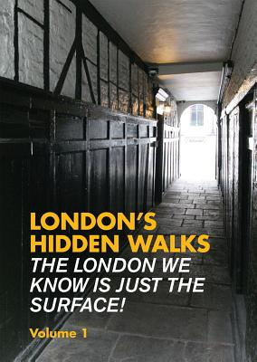 London's Hidden Walks: Volume 1 - Millar, Stephen