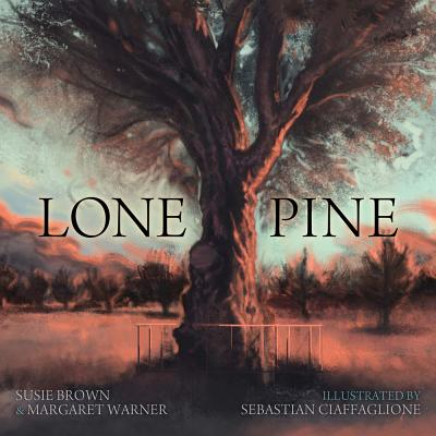 Lone Pine: Little Hare Books - Brown, Susie, and Warner, Margaret