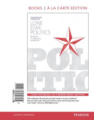 Lone Star Politics, 2014 Elections and Updates Edition, Books a la Carte Edition Plus New Mypoliscilab for Texas Government -- Access Card Package - Benson, Paul, and Clinkscale, David, and Giardino, Anthony