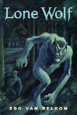 Lone Wolf - Van Belkom, Edo