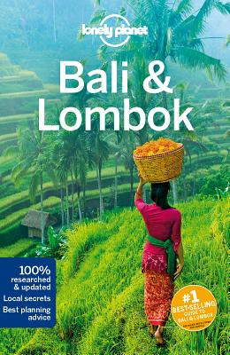 Lonely Planet Bali & Lombok - Lonely Planet, and Morgan, Kate, and Ver Berkmoes, Ryan