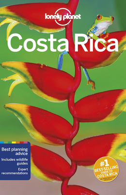 Lonely Planet Costa Rica - Lonely Planet, and Harrell, Ashley, and Kluepfel, Brian