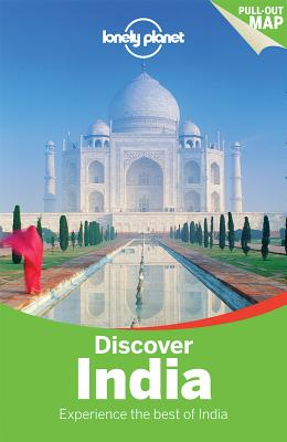 Lonely Planet Discover India - Lonely Planet, and Blasi, Abigail, and Benanav, Michael