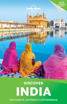 Lonely Planet Discover India - Lonely Planet, and Noble, John, and Benanav, Michael