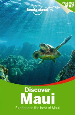 Lonely Planet Discover Maui - Lonely Planet, and Balfour, Amy C., and Stiles, Paul