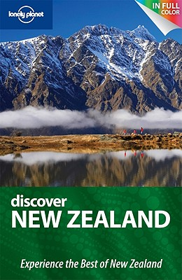 Lonely Planet Discover New Zealand - Rawlings-Way, Charles, and Atkinson, Brett, and Bennett, Sarah