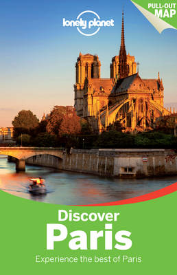 Lonely Planet Discover Paris - Lonely Planet, and Le Nevez, Catherine, and Pitts, Christopher