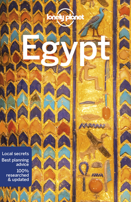 Lonely Planet Egypt - Lonely Planet, and Lee, Jessica (Contributions by), and Sattin, Anthony