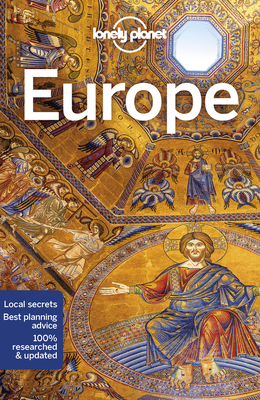 Lonely Planet Europe - Lonely Planet, and Albiston, Isabel, and Ong, Stephanie