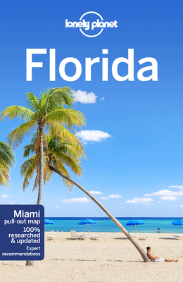 Lonely Planet Florida - Lonely Planet, and Karlin, Adam, and Armstrong, Kate