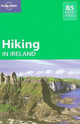 Lonely Planet Hiking in Ireland - Lonely Planet, and Fairbairn, Helen, and McCormack, Gareth