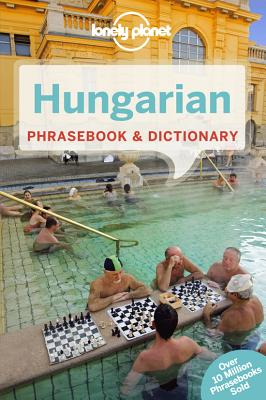 Lonely Planet Hungarian Phrasebook & Dictionary - Lonely Planet