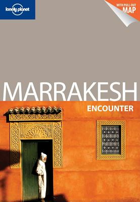 Lonely Planet Marrakesh Encounter - Lonely Planet, and Bing, Alison