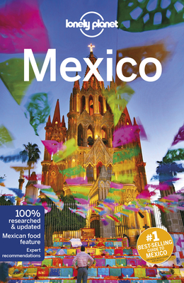 Lonely Planet Mexico - Lonely Planet, and Sainsbury, Brendan, and Armstrong, Kate