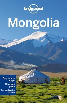 Lonely Planet Mongolia - Lonely Planet, and Kohn, Michael, and Kaminski, Anna