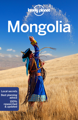 Lonely Planet Mongolia - Lonely Planet, and Holden, Trent, and Karlin, Adam