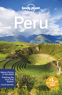 Lonely Planet Peru - Lonely Planet, and Sainsbury, Brendan, and Egerton, Alex