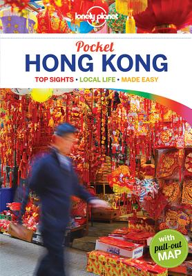 Lonely Planet Pocket Hong Kong - Lonely Planet, and Chen, Piera, and Matchar, Emily