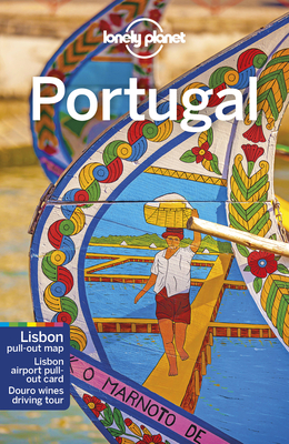 Lonely Planet Portugal - Lonely Planet, and Clark, Gregor, and Garwood, Duncan