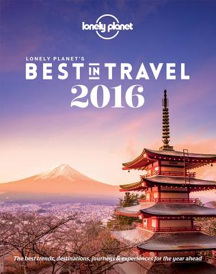 Lonely Planet's Best in Travel - Lonely Planet
