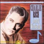 Lonely Weekends: The Very Best of Charlie Rich